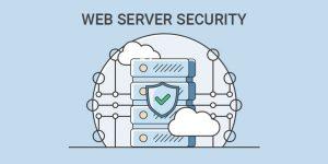 Web Server Security