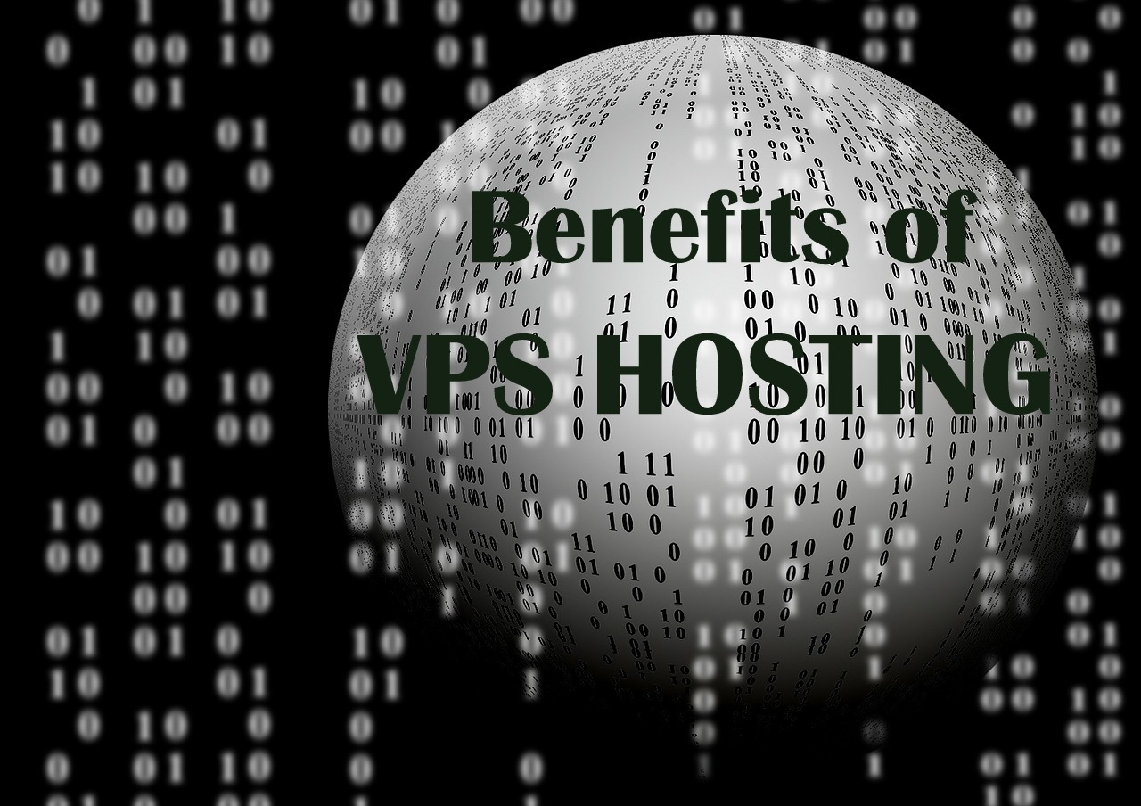 6 VPS Hosting Benefits for you in 2018