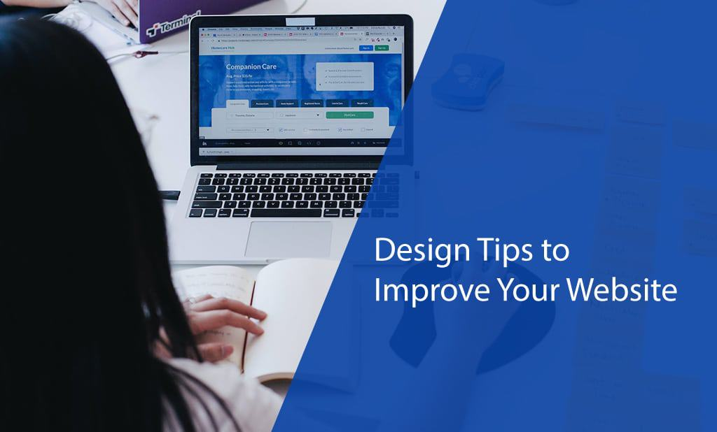 Design Tips to Improve Website