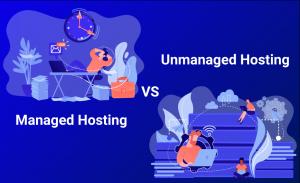 Managed or Unmanaged Hosting